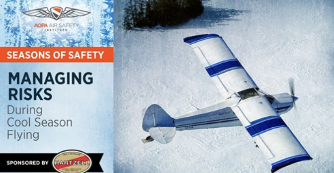 AOPA Seasons of Safety: Managing Risks During Cool Season Flying Sponsored by Hartzell Propeller